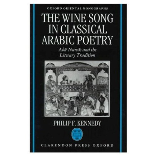 The Wine Song Arabic Classical Poetry