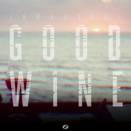 Iamnobdi Good Wine art cover soundcloud