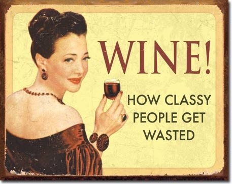 how classy people get wasted wine